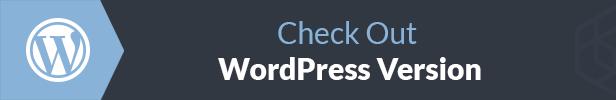 check out WordPress version